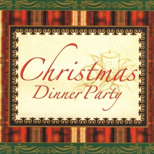 Christmas Dinner Party Music