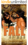 The Fall of Man: The Real Story of Adam and Eve (Our Hidden History and Future Series Book 1)