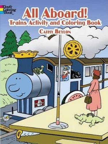 All Aboard! Trains Activity & Coloring Book (Dover Children's Activity Books)