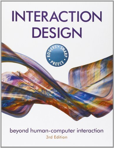 Interaction Design: Beyond Human-Computer Interaction by Rogers, Yvonne, Sharp, Helen, Preece, Jenny (2011) Paperback