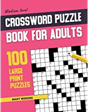 Medium Level Crossword Puzzle Book For Adults 100 Large Print Puzzles: Crossword Book, Activity Travel Game, Logic Game Book With 100 Puzzles For Adults. Seniors and all Crosswords Fans