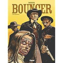 BOUNCER T.10 : L'OR MAUDIT