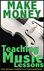 Make Money Teaching Music Lessons Even If You Are Not The Best Player On The Block