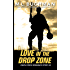 Love in the Drop Zone (Delta Force Short Stories Book 8)