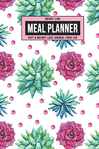 Bright Line Meal Planner Diet & Weight Loss Journal Food Log: Personal BLE Notebook To Track Daily Meals, Protein, Vegetables, Fat, Water Intake & ... Journey for 180 Days (Pink Succulent Plants)