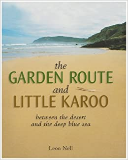Prepossessing The Garden Route And Little Karoo Between The Desert To The Deep  With Extraordinary The Garden Route And Little Karoo Between The Desert To The Deep Blue Sea  Amazoncouk Leon Nell  Books With Comely Watergardencouk Also Garden Trading Wash Up Tidy In Addition Marks  Spencer Covent Garden And Sta Covent Garden As Well As Star Gazing Hare Garden Ornament Additionally Walton Gardens Pitch And Putt From Amazoncouk With   Extraordinary The Garden Route And Little Karoo Between The Desert To The Deep  With Comely The Garden Route And Little Karoo Between The Desert To The Deep Blue Sea  Amazoncouk Leon Nell  Books And Prepossessing Watergardencouk Also Garden Trading Wash Up Tidy In Addition Marks  Spencer Covent Garden From Amazoncouk