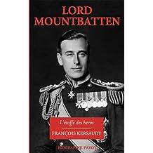 Lord Mountbatten: Etoffe des héros (L')