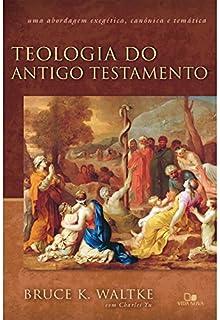 Foco E Desenvolvimento No Antigo Testamento Pdf