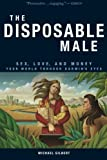 The Disposable Male, Michael Gilbert, 0977655237