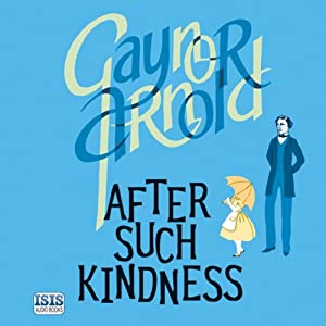 After Such Kindness Audiobook