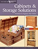 img - for Cabinets & Storage Solutions: Furniture to Organize Your Home (The Best of The Woodworker's Journal) book / textbook / text book