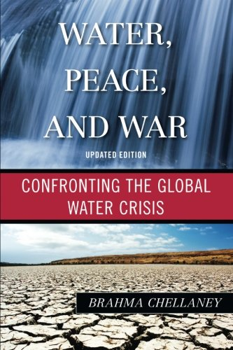 water-peace-and-war-confronting-the-global-water-crisis-globalization