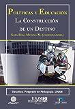 Políticas y educación: 1 (Spanish Edition)