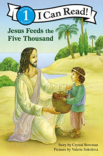 Jesus Feeds the Five Thousand (I Can Read! / Bible Stories) -