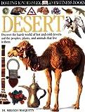 Desert, Miranda MacQuitty and Dorling Kindersley Publishing Staff, 0789466007