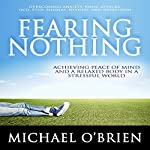 Fearing Nothing | Michael O'Brien