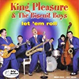 Let 'em Roll By King Pleasure & The Biscuit Boy (0001-01-01)