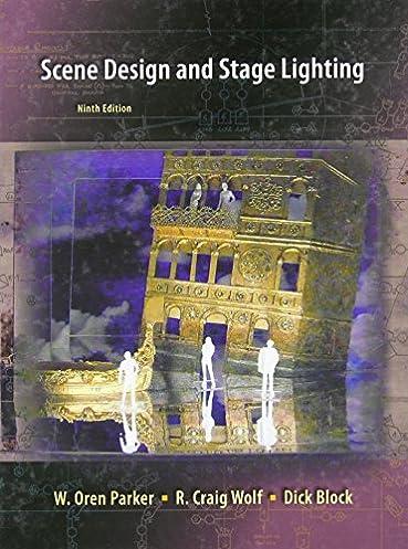 Scene Design and Stage Lighting W. Oren Parker R. Craig Wolf Dick Block 9780495501909 Amazon.com Books & Scene Design and Stage Lighting: W. Oren Parker R. Craig Wolf Dick ...