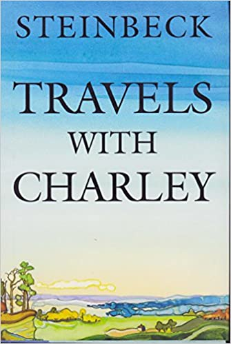 Travels with Charley: In Search of America - Part 1 ...