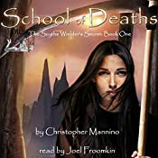 School of Deaths: The Scythe Wielder's Secret | Christopher Mannino