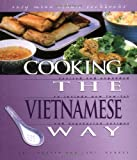 Cooking the Vietnamese Way (Easy Menu Ethnic Cookbooks)