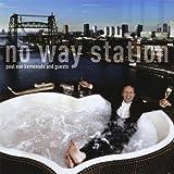 No Way Station by Paul Van Kemenade