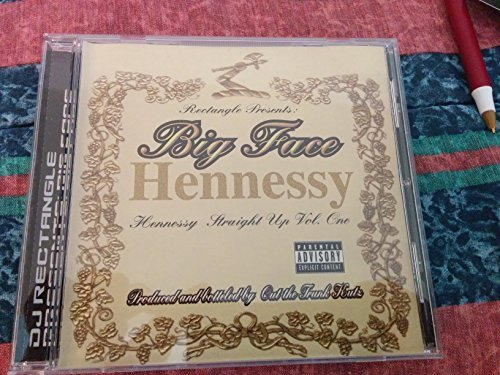Hennessy Straight Up Vol. 1 by DJ Rectangle/Big Face Mix - Faces Of Rectangle