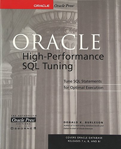 Oracle High-Performance SQL Tuning by Donald K Burleson