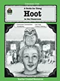 img - for A Guide for Using Hoot in the Classroom (Literature Unit) book / textbook / text book