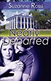 Nearly Departed, Suzanne Rossi, 1601548672
