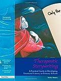 Therapeutic Storywriting, Trisha Waters, 1843121166