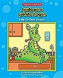 Ayuda Para Querido Dragón/ Help for Dear Dragon (Beginning-to-read) (English and Spanish Edition)
