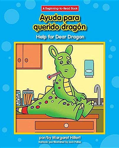 Ayuda Para Querido Dragón/ Help for Dear Dragon (Beginning-to-read) (English and Spanish Edition) by Norwood House Pr