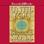 Until You: Friarsgate Inheritance, Book 2 | Bertrice Small