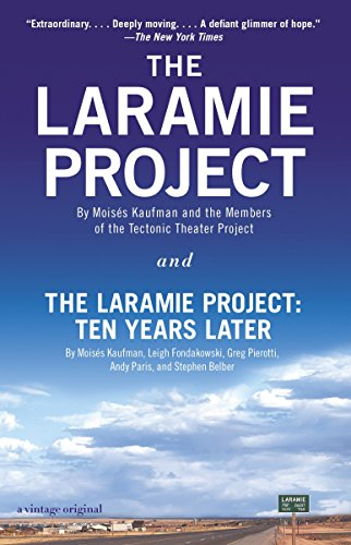 Pdf Social Sciences The Laramie Project and The Laramie Project: Ten Years Later