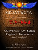 img - for Mejat Wefa Conversation Book English to Medu Neter book / textbook / text book