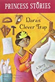 Download Dara's Clever Trap: A Story from Cambodia (Princess Stories) in PDF ePUB Free Online