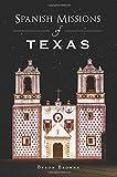 Spanish Missions of Texas (Landmarks)
