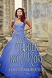Hidden No More (A Lady Forsaken Book 4)