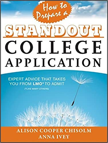 How To Prepare A Standout College Application: Expert Advice That
