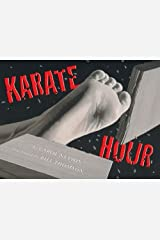 Karate Hour (Booklist Editor's Choice. Books for Youth (Awards)) Kindle Edition
