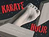 Karate Hour (Booklist Editor's Choice. Books for Youth (Awards))