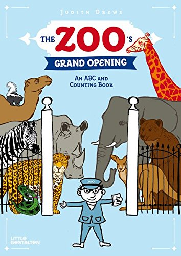 The Zoo's Grand Opening: An ABC and Counting (Counting Zoo)