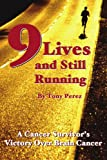 Nine Lives and Still Running, Tony Perez, 0595323030