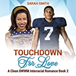 Touchdown for Love | Sarah Smith