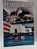 Pearl Harbour: USS Arizona Memorial, and Eyewitness Account