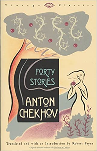 Forty Stories, by Anton Checkhov, best Russian classics