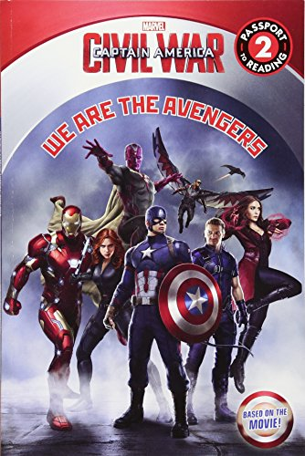 Marvel's Captain America: Civil War: We Are the Avengers (Passport to Reading Level 2)