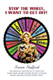 img - for Stop the Wheel, I Want to Get Off! book / textbook / text book