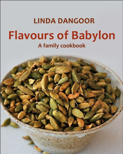 Flavours of Babylon: A Family Cookbook (Waterpoint)
